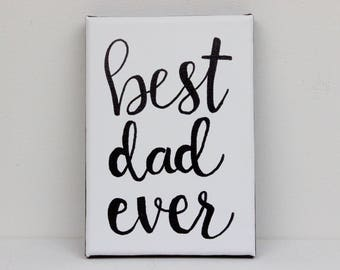 Best Dad Ever, Best Dad Ever Painting, Original Painting, Best Dad, Best Dad Gift, Fathers Day, Fathers Day Gift, Gift For Dad, New Dad Gift