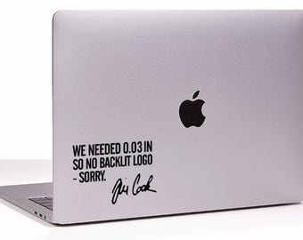 No backlit Tim Cook New MacBook Decal sticker. Choose your size.