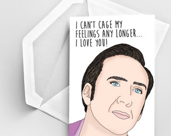 Love Greeting Card, Nicholas Cage Inspired Valentineu0027s Day Card, Funny Love  Greeting Card Nicholas