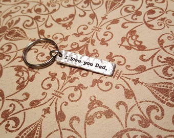 I LOVE you DAD.-Simple keychain hand crafted hand stamped-keychain