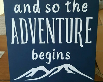 And So The Adventure Begins Sign; Nursery Wall Art; Nursery Sign; Baby Room