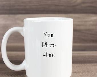Photo Coffee Mug - Picture Coffee Mug - Custom Mug - Photo Mug - Gift Coffee Mug - Gift For Mom - Gift For Grandma - Gift For Dad