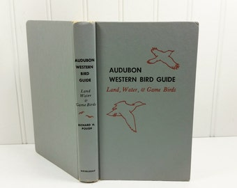 Audubon Western Bird Guide, Land Water & Game Birds, 1957 North America Field Guide