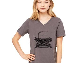 Typewriter Shirt | Womens tshirts | Vintage Typewriter | Womens Tops | Women Graphic Tee | v neck t shirt | Gift for her | typewriter quotes