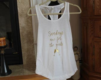 Sundays are for the girls! Racerback Tank