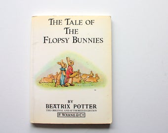 The Tale of the Flopsy Bunnies / Vintage Beatrix Potter Book /  Rabbit Book