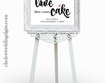 Wedding Cake Sign | Cake Table Sign | Cake Table Decor | Let Them Eat Cake | First Comes Love |  SKU# CWS303_0222C
