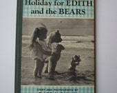 Lonely Doll Book, Holiday for Edith and the Bears, 1958, Dare Wright