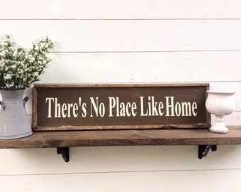 There's No place Like Home Wood Sign CUSTOM COLORS AVAILABLE