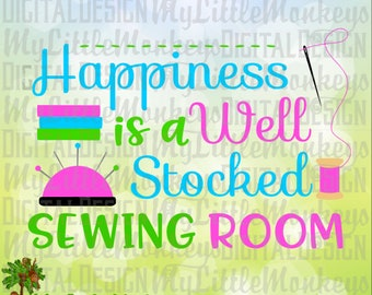 Sewing SVG ~ Happiness is a Well Stocked Sewing Room ~ Sewing Sign ~ Button svg ~ Commercial Use SVG ~ Cut File ~ Clipart ~svg-dxf-eps-png