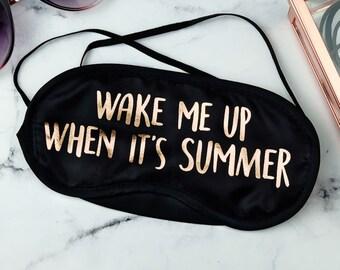 Wake Me Up When It's Summer Gold Foil Eye Mask - funny eye mask - eyemask - blindfold - sleeping - sleep mask - introvert