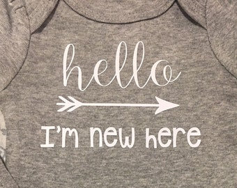 Hello I'm New Here Baby / baby bodysuit / baby gift / newborn - NB with White Writing