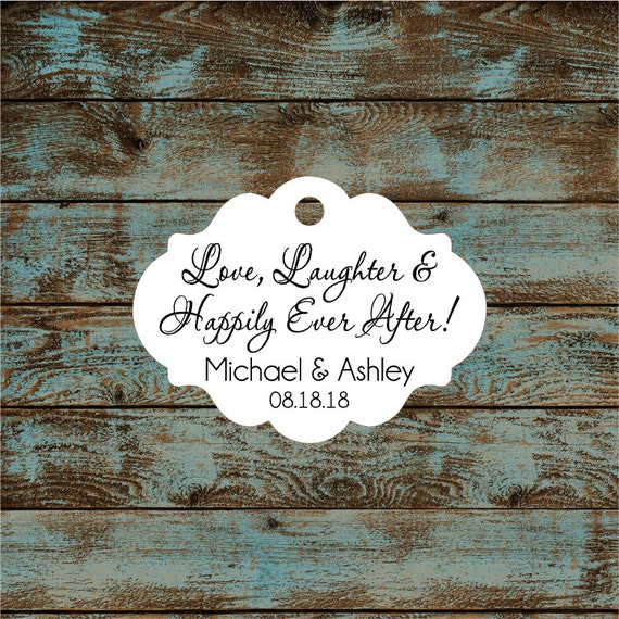 Love Laughter and Happily Ever After Wedding Reception Favor Tags # 671 Qty: 30 Tags