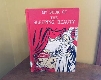 Vintage My Book of The Sleeping Beauty Book/Vintage Fairytale Book/Maraja Illustrations