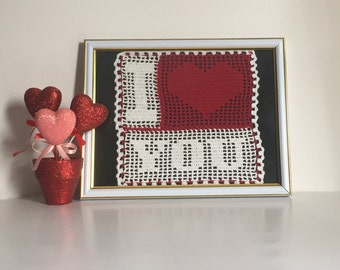 Anniversary Gift, I Love You Crochet Quote, Valentine's Day Gift,  Wedding Gift, Gift For Girlfriend, Fiance Gift, My Love, My Valentine