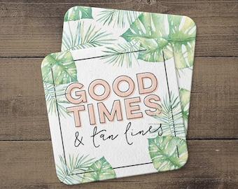 SALE! Good Times & Tan Lines Coaster Set | Summer Party Decor | Summer Bachelorette Party | Tropical Palm Coaster | Good Times Coaster Set