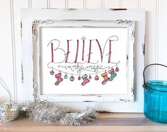 Christmas Art Print. Believe in the Magic Wall Art. Hand Drawn Holiday Decor. Christmas Print. Watercolor Christmas Art. Whimsical Art Print