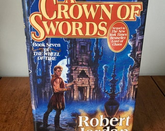 First Edition, First Issue of A Crown of Swords by Robert Jordan