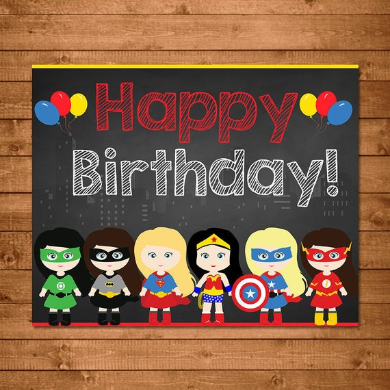 Girl Superhero Birthday Sign Chalkboard -- Superhero Girls Party Sign -- Superheroes Party Favors -- Superheroes Printables - Wonder Woman