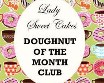 Doughnut of the Month Club (3 month subscription)