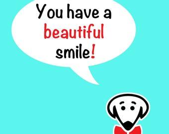 "Coaster set: ""You have a beautiful smile! Use it. etc."""