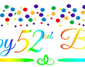 Happy 52nd Birthday Rainbow Wall Decoration Party Banner