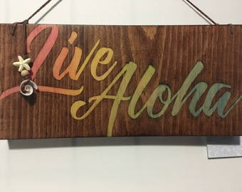 Stained Wood Live Aloha Sign