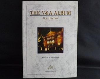 THE V and A ALBUM - Gold Edition Book. Victoria & Albert Museum Director Sir Roy Strong. Antiques Reference Book. Fully Illustrated, 1987.