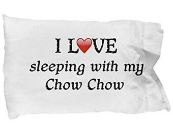I Love My Chow Chow Pillowcase