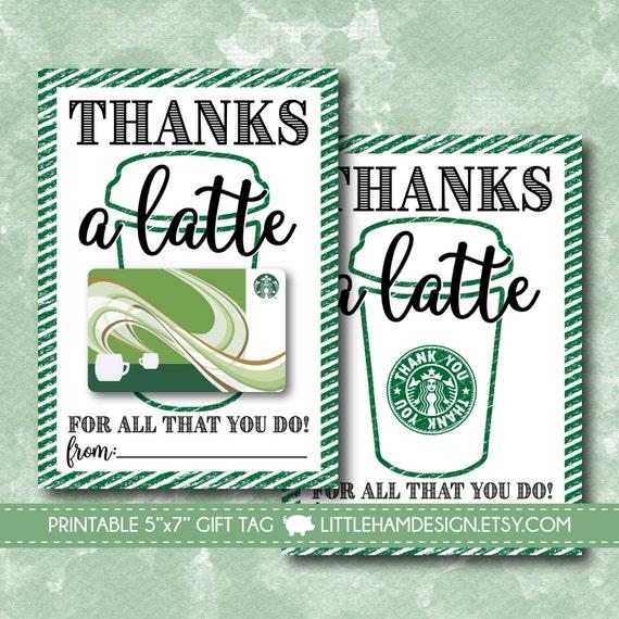 Printable Thanks a Latte Thank You Card // Starbucks Gift Card Holder ...
