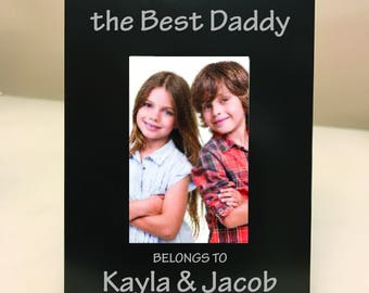 PERSONALIZED! The Best Daddy Belongs to....