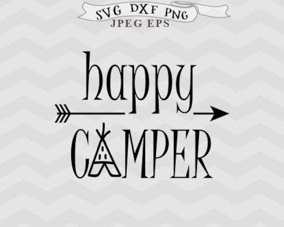 Happy Camper Svg Adventure Svg Camping Svg Cabin Svg Files For