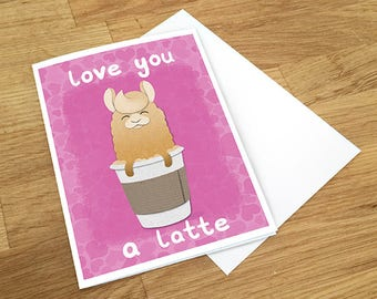 Love you a Latte, Love Card, Unique card, Anniversary Card, Gift For Her, I Love You, Blank Card,
