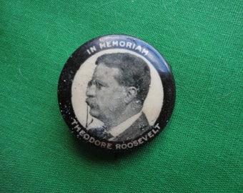 """Teddy Roosevelt """"In Memorium"""" Pinback"""