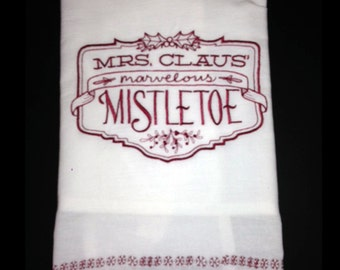 Embroidered Tea Towel - Mrs. Claus Mistletoe