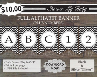 SALE - Black and Silver Baby Shower Banner -60% Off- FULL ALPHABET + Numbers -Printable Birthday Banner- Black Silver Glitter Chevron 21-S47