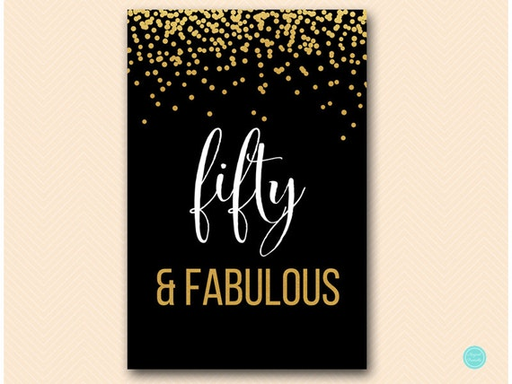 black and gold fifty and fabulous signs printable 50 and