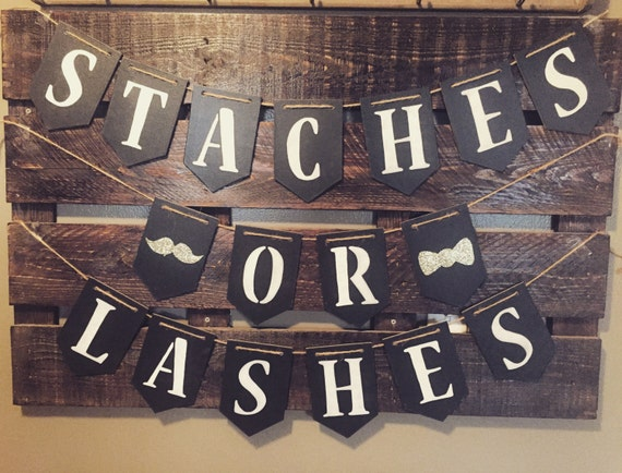Staches or lashes banner, party banner, gender reveal banner, mustaches