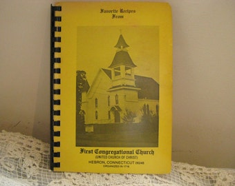 Favorite Recipes From First Congregational Church Hebron, Connecticut~Vintage Cookbook~~80's Recipe Book