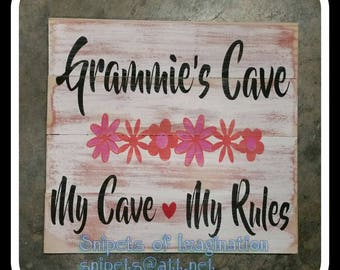 Grammie's Cave My Cave My Rules/ handcrafted painted wood sign/ custom gift