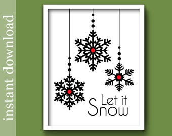 Christmas Printable, Let It Snow, winter wall art, ski decor, snow flake print, minimalist, black Christmas, cabin decor, instant download