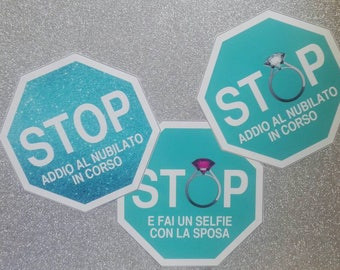 STOP ! Photo Booth per Addio Al Nubilato !