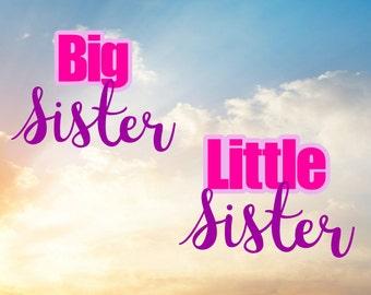 Big Sister Svg, Little Sister Svg, Big Sis Svg, Lil Sis Svg, Sisters Svg, New baby Svg
