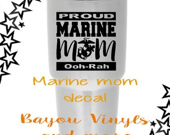 Marine Mom - Marine decal - Proud Marine Mom decal - Proud Marine Mom Yeti decal - Marine Mom Car decal - Marine Mom gift -  Mom of a Marine