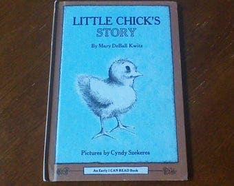 Little Chick's Story Vintage Hardcover Children's Book By Mary DeBall Kwitz Weekly Reader Books An Early I Can Read Book