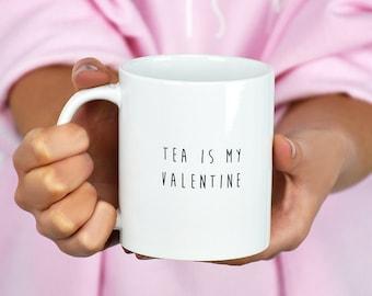 My Valentine Mug - Funny Valentine Gift - Gift for Her - Gift For Friends - Palentine Gift - Anti-Valentine - Personalised Mug [MUGV-007]
