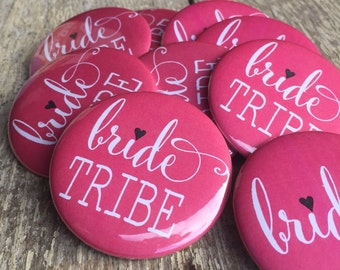 Bride Tribe Buttons, Bride Tribe Badges, Bride Button, Bachelorette Pins, Heart, Tribe, Bachelorette Party Favors, Bride Tribe Pins