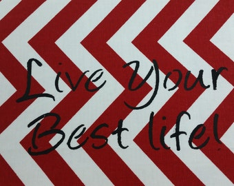 """Live your best life, Hand painted inspirational pillow, 18 x 12"""" lipstick red and white, cotton"""
