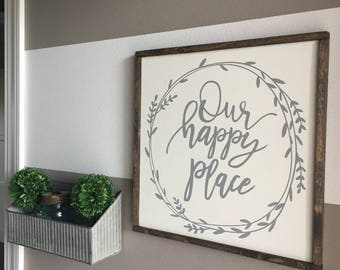 "Our Happy Place Sign | Farmhouse Sign 13"" x 13"""