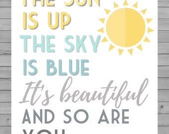Dear Prudence digital art print | The Sun is Up The Sky is Blue It's Beautiful and So Are You | Song lyric wall art